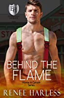 Behind the Flame