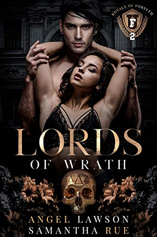 Lords of Wrath (The Royals of Forsyth University, #2)