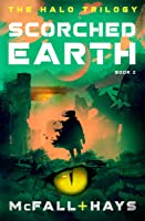 Scorched Earth (The Halo Trilogy Book 2)
