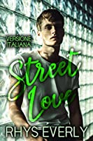 Street Love: Versione Italiana (Once Upon a Guy #1)
