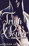 Truth & Power: Men of Magic Book 2