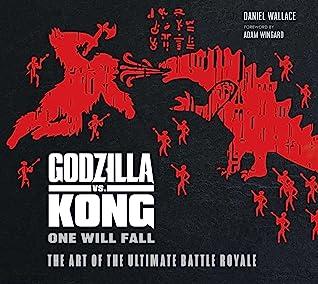 The Art of Godzilla vs. Kong