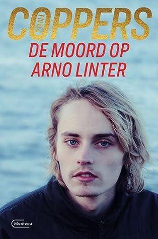 De moord op Arno Linter (Inspecteur Liese Meerhout #18)
