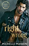 The Right Wrong (Once Upon A Rock Star #3)