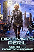 Diplomat's Peril (Agents of the Planetary Republic, #8)