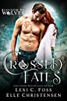 Crossed Fates (Kingdom of Wolves #4)