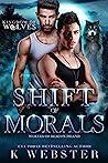 Shift of Morals (Kingdom of Wolves, #5)