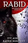 Rabid (Kingdom of Wolves #6)