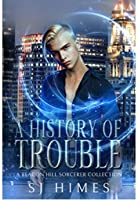 A History of Trouble (The Beacon Hill Sorcerer, #3.5)