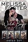 Wild Boys After Dark Boxed Set: Logan, Heath, Jackson, Cooper (Melissa Foster's Steamy Contemporary Romance Boxed Sets)