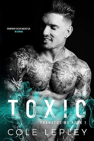 Toxic (Thanatos MC #1)