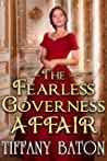 The Fearless Governess Affair: A Historical Regency Romance Novel