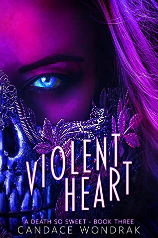 Violent Heart (A Death So Sweet #3)
