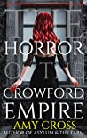 The Horror of the Crowford Empire (The Ghosts of Crowford #6)