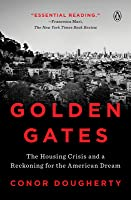 Golden Gates: The Housing Crisis in America's Most Prosperous City