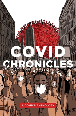 Covid Chronicles: A Comics Anthology