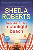 Sunset on Moonlight Beach: A Moonlight Harbor Novel
