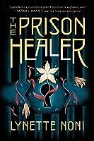 The Prison Healer: a dark, romantic fantasy from Australia's #1 YA author