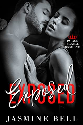 Exposed (Palace Scandal, #1)