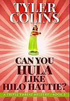 Can You Hula Like Hilo Hattie