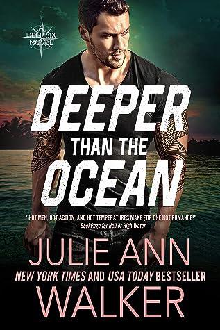 Deeper Than The Ocean (Deep Six, #4)