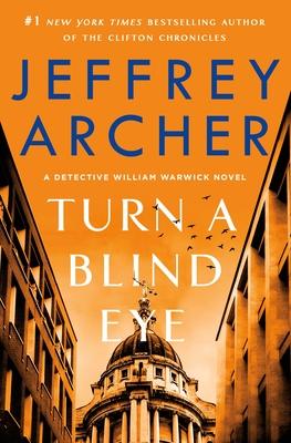 Turn a Blind Eye (Detective William Warwick, #3)
