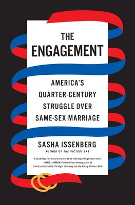 The Engagement: America's Quarter Century Struggle Over Same-Sex Marriage
