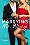 Marrying Mr. Wrong (Dirty Martini Running Club, #3)