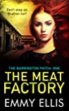 The Meat Factory (The Barrington Patch Book 1)