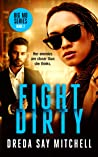 Fight Dirty: A gripping crime thriller filled with shocking twists (Big Mo Series Book 2) (Big Mo Crime Series)