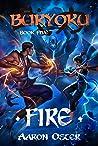 Fire (Buryoku Book 5)