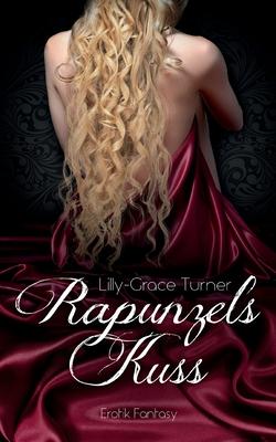Rapunzels Kuss: Der Fluch