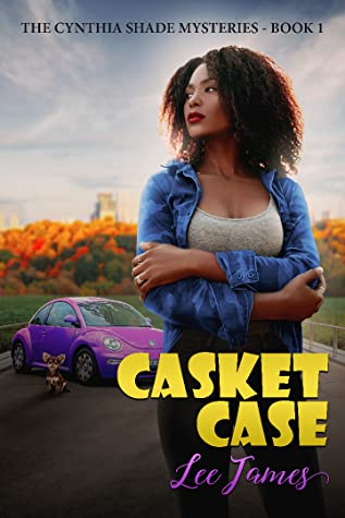 Casket Case  (The Cynthia Shade Mysteries Book 1)