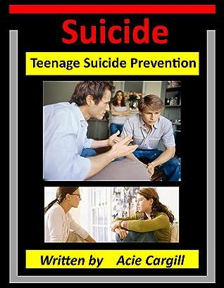 Suicide: Teen Suicide Prevention