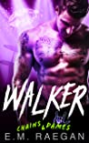 Walker (Chains and Dames Book 1)