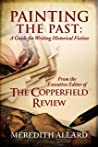 Painting the Past: A Guide for Writing Historical Fiction