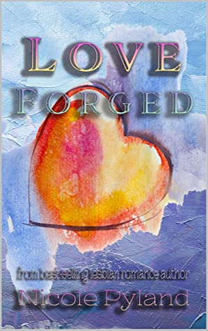 Love Forged