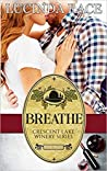 Breathe by Lucinda Race