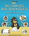 Big Changes, New Adventures!: A Covid Feelings Workbook