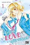 I Fell in Love After School, Tome 1 by Haruka Mitsui