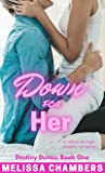 Down for Her: A Riches-to-Rags Steamy Romance (Destiny Dunes, #1)