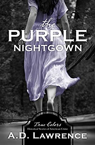 The Purple Nightgown (True Colors)