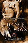 The Chance of Shadows (Inferno Pack, #3)