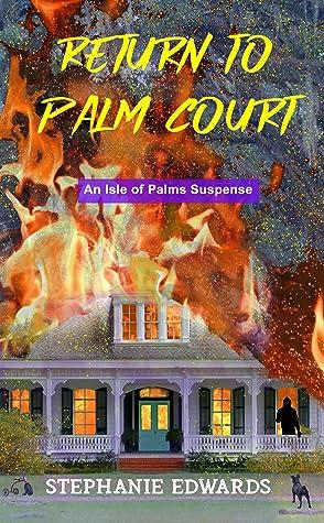 Return to Palm Court (Isle of Palms Suspense, #2)