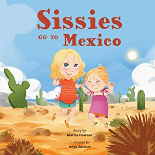 Sissies Go To Mexico ( A Board Book Celebrating the Magic of ... by Marisa Howard