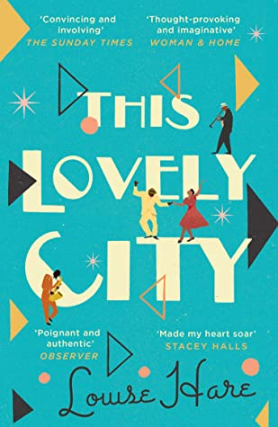 This Lovely City: the most inspiring and hopeful historical fiction novel of 2021, and a BBC Two Between the Covers book club pick