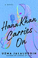 Hana Khan Carries On