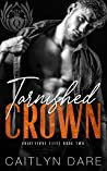 Tarnished Crown (Gravestone Elite, #2)