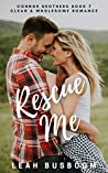 Rescue Me: A Small Town Romance (Connor Brothers Book 7)