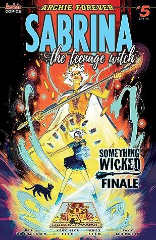 Sabrina: Something Wicked #5 (Sabrina the Teenage Witch